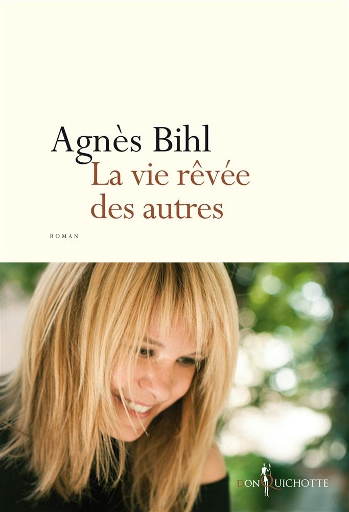 Couverture du livre la vie rêvée des autres ©DR/éditionsDonQuichotte