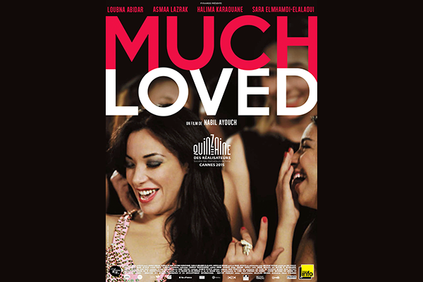 Affiche du film Much loved de Nabil Ayouch